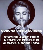 CORONA OR NO CORONA....